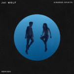 Jai Wolf Kindred Spirits Remix EP Like It's Over feat. MNDR