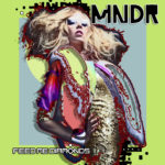 MNDR Feed Me Diamonds Album Cover