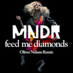 MNDR Feed Me Diamonds (Oliver Nelson Remix) Cover Art