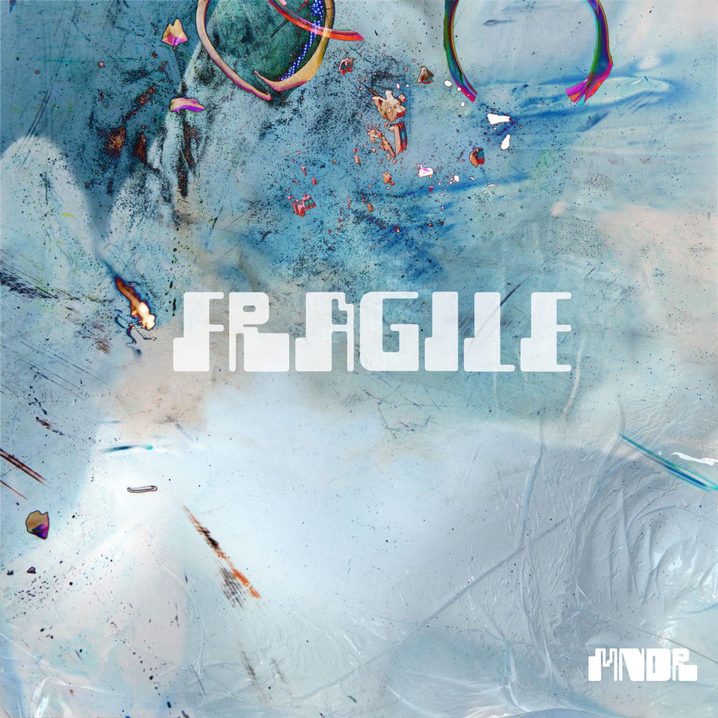 MNDR Fragile Cover Art