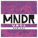 MNDR U.B.C.L. Remixes Cover Art