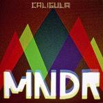 MNDR Caligula Cover Art