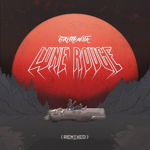 "Cover artwork for TOKiMONSTA ""Lune Rouge"" (Remixes)"
