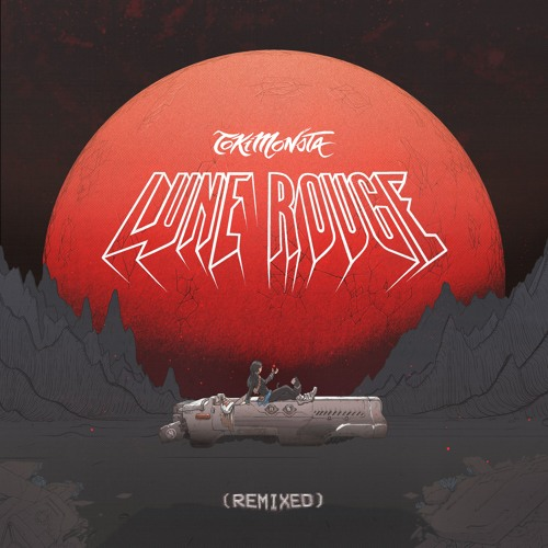 TOKiMONSTA Lune Rouge We Love feat. MNDR Remixed Cover Art