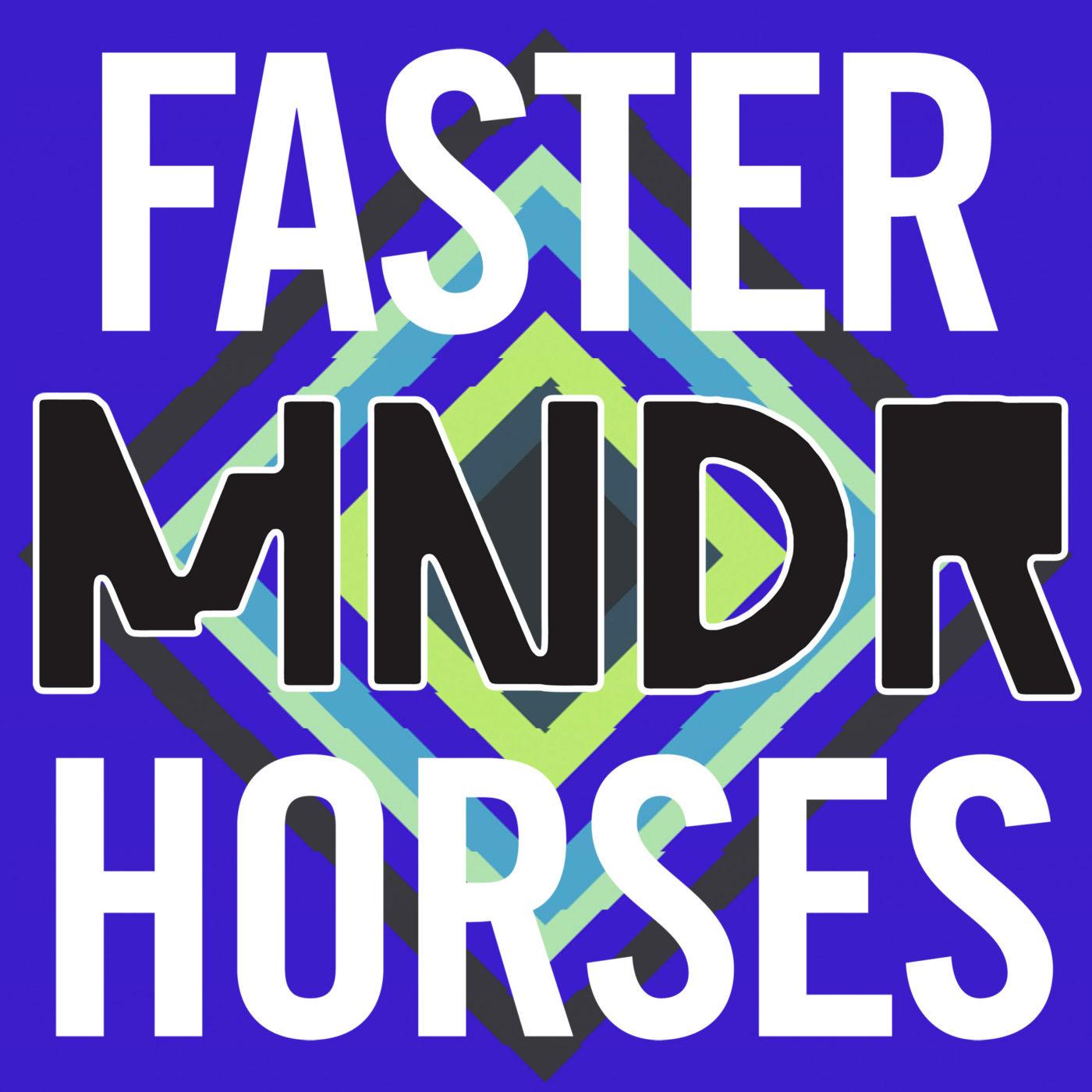 MNDR Faster Horses Cover Art
