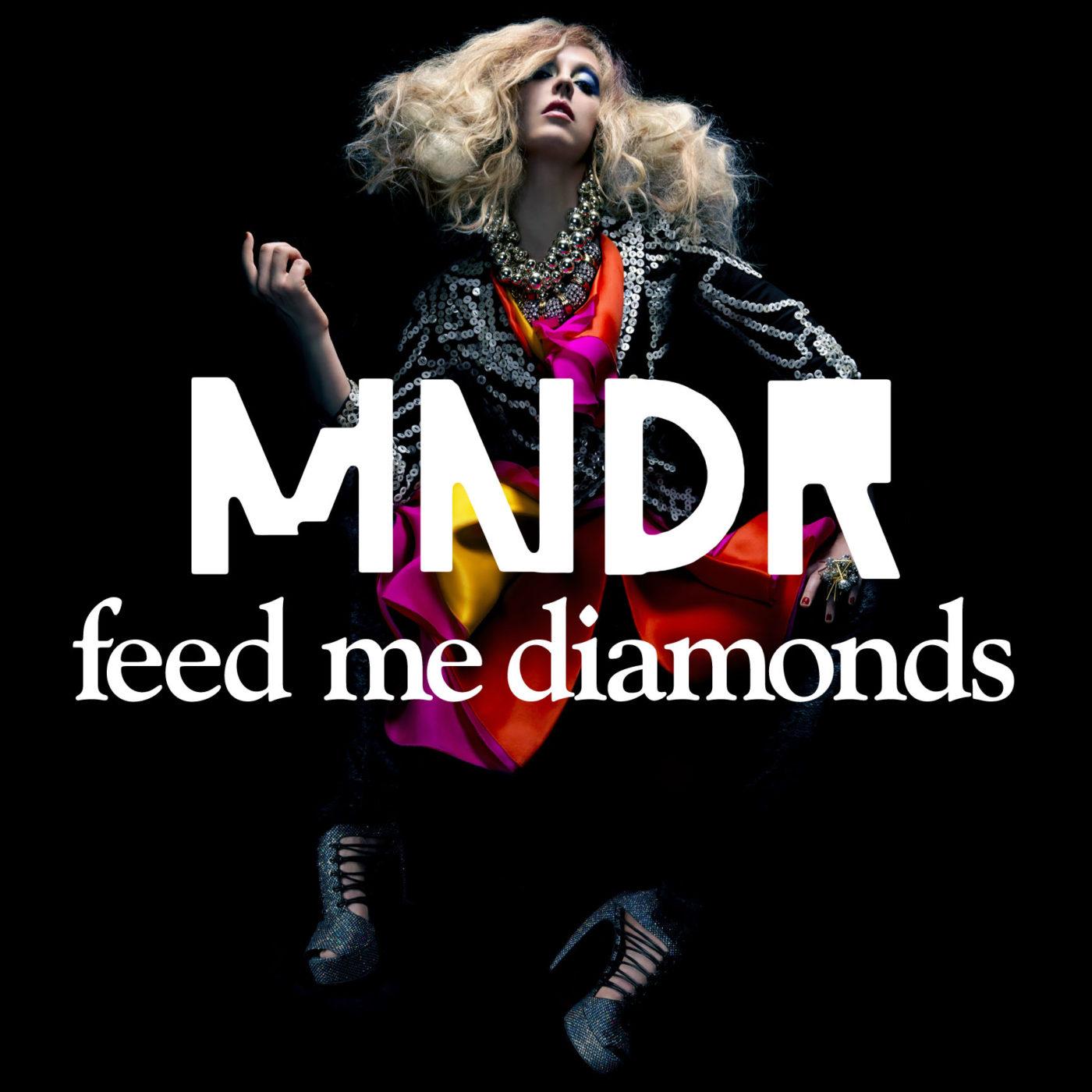 MNDR Feed Me Diamonds Remixes Part 2 Cover Art