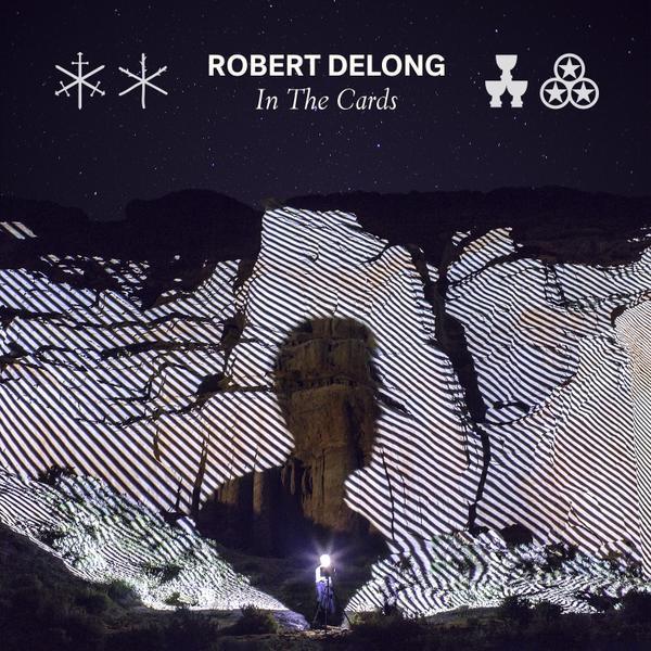 Robert DeLong In The Cards Born To Break feat MNDR Cover Art