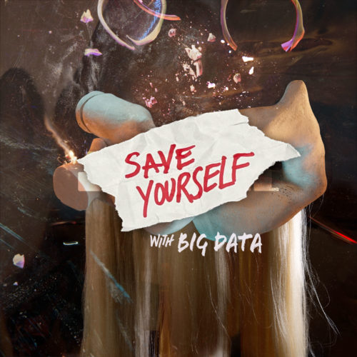 """Cover artwork for MNDR """"Save Yourself (with Big Data)"""""""