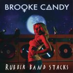 Brooke-candy-rubber-band-stacks-cover-art
