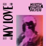 Martin-solveig-my-love-cover-art