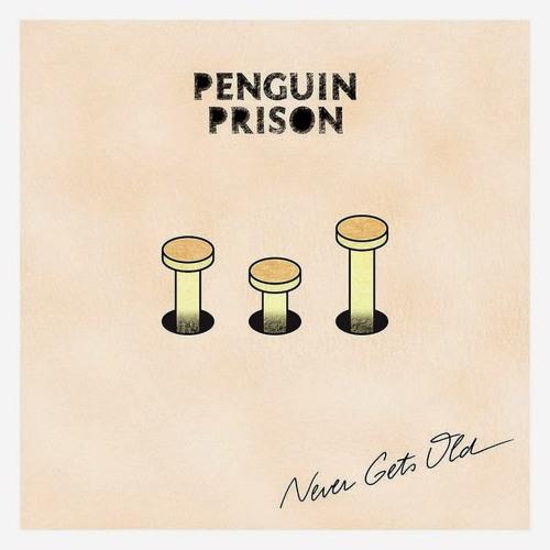 penguin-prison-never-gets-old-cover-art